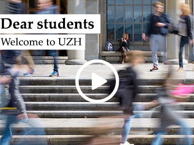 Dear students, welcome to UZH